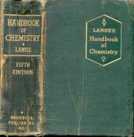 HANDBOOK OF CHEMISTRY COMPILED AND EDITED BY NORBERT ADOPH LANGE ASSISTED BY GORDON M. FORKER WITH AN APPENDIX OF MATHEM - 1900-1949