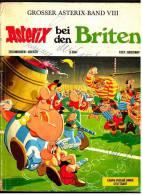 Asterix Heft Band 8 - Asterix Bei Den Briten ( Erstausgabe 1971 ) - Asterix