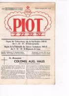 PIOT 1948 Orgaan Verbroedering Oudstrijders 1940-45 Der 1 22 32 52 Linieregimenten - Anciens Combattants Col. Aug. HAUS - Revues & Journaux