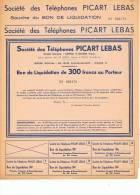 SOCIETE DES TELEPHONES PICART LEBAS - Bon De Liquidation De 300 Francs Au Porteur - Actions & Titres