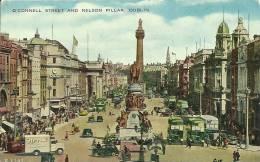 O CONNELL STREET AND NELSON PILLAR  DUBLIN - Dublin