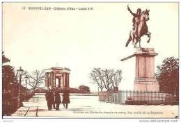 MONTPELLIER. CHATEAU D´EAU. LOUIS XIV SUR SON MONUMENT. REF 8511 - Châteaux D'eau & éoliennes
