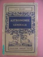 1924 ASTRONOMIE GENERALE  LUC PICART - Astronomie