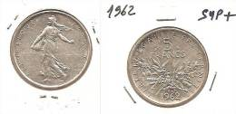 Lot Pièce 5 Francs Semeuse 1962 Argent SUP - J. 5 Francos