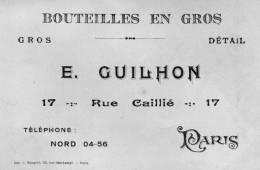 BOUTEILLES EN GROS E GUILHON  PARIS - Cartes De Visite