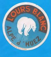 38 - ALPE D'HUEZ - Label - Hotel - Luggage - étiquette - HOTEL L´OURS BLANC - Adesivi Di Alberghi