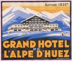 38 - ALPE D´HUEZ - Label - Hotel - Luggage - étiquette - GRAND HOTEL - Francia