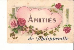 PHILIPPEVILLE - AMITIES