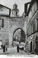 "Cartolina D´epoca    ""PERUGIA - Arco Dei Tei - Corso Bersaglieri "" - Perugia"