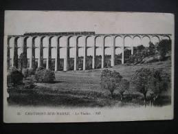 Chaumont-sur-Marne.-Le Viaduc - Ponts