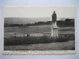 GRAND-HALLEUX - La Vierge De Farnière Protège La Vallée De La Salm - Vielsalm