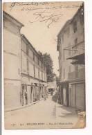 SOLLIES PONT: Rue De L'Hôtel De Ville  - E.L.D. Imp. E.Le Deley, Paris - - Sollies Pont