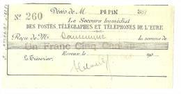 """REF LPU11 - RECU DELIVRE PAR  L'AMICALE """"LE SECOURS IMMEDIAT DES POSTES TELEGRAPHES ET TELEPHONES DE L'EURE"""""""" - Vieux Papiers"""