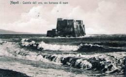 """Cartolina  D´epoca     """"   Napoli - Castel Dell'Ovo, Con Burrasca Di Mare   """" - Napoli"""