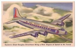 AIRPLAINES - PROPELLER - Eastern Air Lines DOUGLAS SKYMASTER SILVERLINES Postcard - Avions