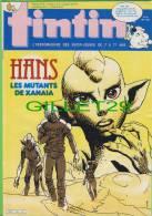 BD - TINTIN HEBDOMADAIRE - No 24, 40e ANNÉE, 1985 - 52 PAGES - HANS LES MUTANTS DE XANAIA - - Tintin