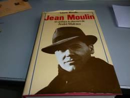 JEAN MOULIN HEROS DE LA RESISTANCE PAR SA SOEUR LAURE MOULIN - Books