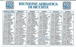 N.  1  Calendarietto  -  Semestrino Tascabile   -   R A S   Assicurazioni  -  Anno 2000. - Calendari