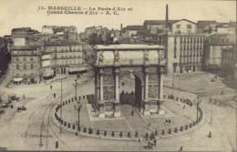 CPA Marseille: La Porte D'Aix, Et Grand Chemin D'Aix - The Canebière, City Centre