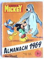 LE JOURNAL DE MICKEY - L'ALMANACH 1969 - Mickey - Autres