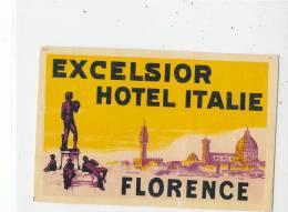 EH 407/ ETIQUETTE  D'HOTEL - EXCELSIOR  HOTEL  ITALIE   -FLORENCE - Hotel Labels