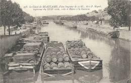 Gard- Le Canal De Beaucaire, Relie Le Rhône à La Garonne; Rare. - Beaucaire