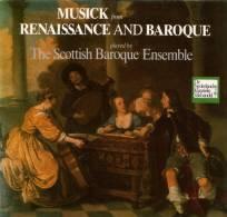 * LP * SCOTTISH BAROQUE ENSEMBLE - MUSICK FROM RENAISSANCE AND BAROQUE (Holland Ex-!!!) - Klassiekers