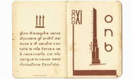 DB494-TESSERA OPERA NAZIONALE BALILLA Nuova-ANNO XI° - Andere Sammlungen