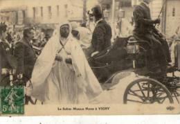 LE SULTAN MOULAI HAFID A VICHY - Vichy