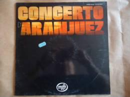 CONCERTO ARANJUEZ // JOAQUIN RODRIGO LP 33 T. - Classique