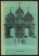 """""""The Golden Age Restor´d""""  By  Graham Parry.   The Culture Of The Stuart Court, 1603-42. - History"""