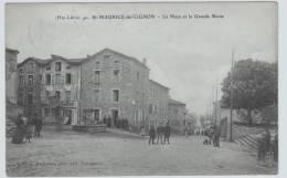 (RECTO / VERSO) ST MAURICE DE LIGNON EN 1907 - LA PLACE ET LA GRANDE ROUTE TRES ANIMEE - France