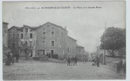 (RECTO / VERSO) ST MAURICE DE LIGNON EN 1907 - LA PLACE ET LA GRANDE ROUTE TRES ANIMEE - Andere Gemeenten