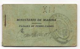 RAILWAY OFFICIAL 1927 ARGENTINA ARMY MINISTRY COUPON BOOK Of TICKTES - PASAJES DE FERRO-CARRIL DEL MINISTERIO DE MARINA - Chemins De Fer