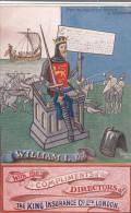 WILLIAM I 1066 THE KING INSURANCE CO LTD (ADV067) - Advertising