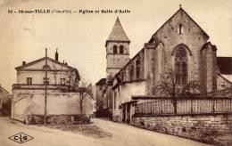 IS SUR TILLE Eglise Et  Salle D' Asile - Is Sur Tille