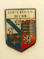 Pin´s COMITE BOULISTE DE L'AIN  - LION - Bowls - Pétanque
