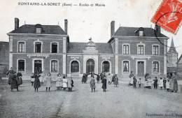 [27] Eure > Autres Communes Fontaine La Soret Ecoles Et Mairie - Sonstige Gemeinden