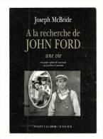Publicité, A La Recherche De John Ford - Joseph Mc Bride - (Institut Lumière - Acte Sud) - Pubblicitari