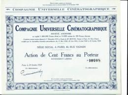 Action - Europe - France - Cinema - Cie Universelle Cinematographique - Paris 1929 - Action De 100 Frs - Cinéma & Théatre