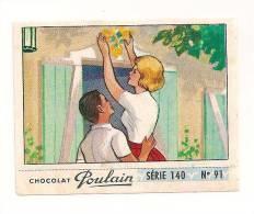 IMAGE CHOCOLAT POULAIN .SERIE 140   N° 91 . - Poulain