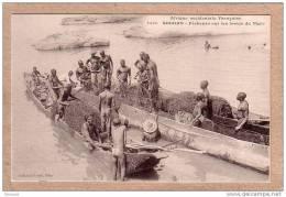 SOUDAN - 1016 - Pêcheurs Sur Les Bords Du Niger - Pêche - Collection Fortier - Sudan