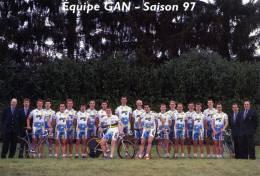 CYCLISME....EQUIPE CYCLISTE  GAN....SAISON 1997....VOIR SCANNER - Cyclisme