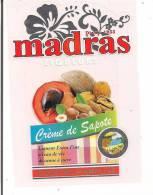 Etiquette  Crème De Sapote Liqueur à L´eau De Vie De Canne - Madras -  GUADELOUPE - - Rum