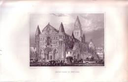 Poitiers Notre-Dame.  Gravure Originale Sur Acier De Rouargue. 1848 - Estampes & Gravures