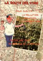 SERIE LA ROUTE DES VINS POUR OUBLIER LA POLLUTION... CPM PAS CIRCULEE - Humour