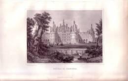 Chambord, Le Château.  Gravure Originale Sur Acier De Rouargue.1848 - FRANCO DE PORT - Estampes & Gravures