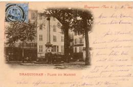 83. Draguignan. Place Du Marché - Draguignan