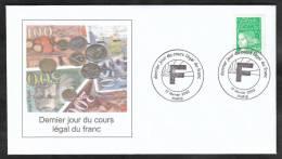 EV3100 - NEUF** - Dernier Jour Légal Du Franc - 17 Février 2002 - Postmark Collection (Covers)
