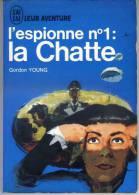 L'espionne N°1 : La Chatte Par Gordon Young - J'ai Lu N° A60 - J'ai Lu